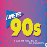 Vinyl Mix Sampler 32 - 90s Slow Jam Classics