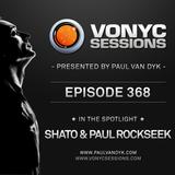 Paul van Dyk's VONYC Sessions 368 - SHato & Paul Rockseek