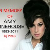 In memory of Amy Winehouse 2017 Podcast - Dj PitaB