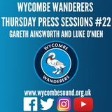 Thursday Press Sessions #22 Gareth Ainsworth and Luke O'Nien
