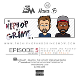 The Hip Hop and Grime Show with DJRM & Nana B Episode 05 April & May 2017