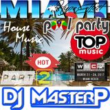 "DJ MasterP WMC PoolSide Party Miami Part ""2"" (2017)"
