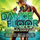 Summer Dance Floor - Short Medley