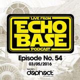 ECHO BASE Podcast No.54