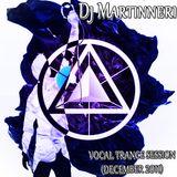 Dj Martinneri - Vocal Trance Session (December 2011)