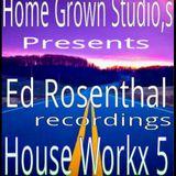 Ed Rosenthal House Workx5
