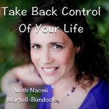 Take Back Control Of Your Life #008 - Choice and Potentiality Part Two