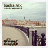 Sasha Alx - Living In Heaven (Guest Mix. Part 2) [12-Apr-2015] on Tempo-Radio