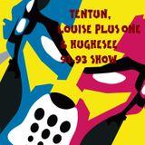TENTUN,LOUISE PLUS 1 & HUGHESEE-KOOL LONDON (08-06-17) 91-93 SHOW