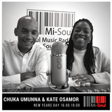 Chukka Ummuna & Kate Osamor Takeover / Mi-Soul Radio / Mon 7pm - 9pm / 28-05-2018