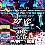 DJ VC - Play This Loud! Episode 59 (Party 103) LIVE