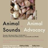 Animal Sounds #5: Animal Advocacy