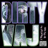 DJ Vajra - Dirty Vaj [A Dubstep Mix]