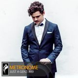 Metronme: Just A Gent