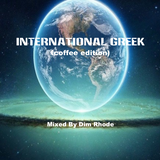 Dim Rhode (5 hours coffee mix) International Greek.128k.