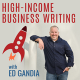 #006: How I Took My Writing Biz to the Six-Figure Level (Pt. 1 of 2)