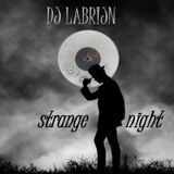 Dj Labrijn - strange night