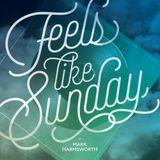 Feels like Sunday W/ Mark Harmsworth on RumandBass.ca EP09