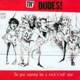 """So You Wanna Be a Rock n' Roll Star"" - th' Dudes - NZ Music Month 2013"