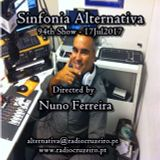 SINFONIA ALTERNATIVA 94th Show - 17Jul2017 - www.radiocruzeiro.pt