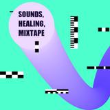 Sounds, Healing, Mixtape #3