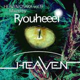 Heaven Osaka EDM vol.19 (Mixed by Ryouheeeei)