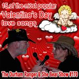 The Durham Ranger and She Bear Show #170
