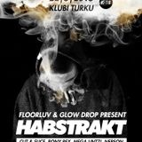 FLOORLUV & GLOW DROP pres. Habstrakt // Mixtape Competition Mix - Walter Alan