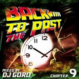 Back To The Past Chapter 9 // 100% Vinyl // Classic Trance // 1998-2001 // Mixed By DJ Goro