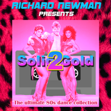 Richard Newman Presents Solid Gold 2