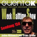 Week Halftime Show 158 mit Guenta K 100 % Austria