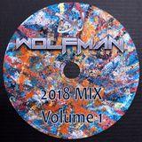 DJ Wolfman - 2018 Mix 1