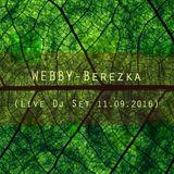 Webby - Berezka (Live Dj Set 11.09.2016)