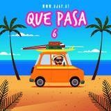 QUE PASA 6 (Latin Mixtape)