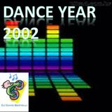 The year: 2002. The best Dance music for this year is here, all remixed & re-edited, for dance.
