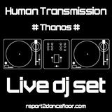 Human Transmission #1 by DJ Thanos (GR)
