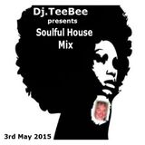 soulful house mix 3rd may 2015