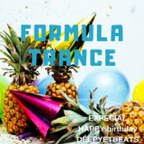 FORMULA TRANCE EXPECIAL HAPPY birthday DEEPYETBEATS