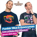 Funkin` Blue & Groovyman, LIVE @Disko Bar Mladost