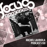 Focus Podcast 030 with Michel Lauriola