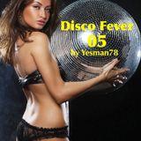 DISCO FEVER 05 (Cerrone, Boys tow gang, Norma Lewis)