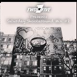 Saturday Shootaround Mix #2