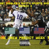 Dirt Diggler's Shitty Sports Show: The Crew Predicts Week 7