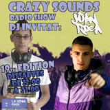 Joan Barrera, Joan Roca - Crazy Sounds Radio Show 19 @LaSeniaRadio