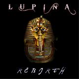 Re - Birth (Lupina)