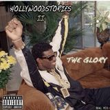 HollyWoodStories II (Part 2)