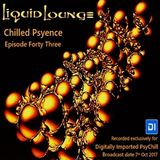 Liquid Lounge - Chilled Psyence (Episode Forty Three) Digitally Imported Psychill October 2017