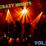 CRAZY NIGHTS VOL.2 [ HOUSE SET (DJ EHAB)]