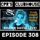 CPR's Clubhouse featuring Shawn Davis