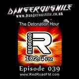 DangerousNile - The Detonation Hour Red Road FM Episode 039 (15/05/2015)